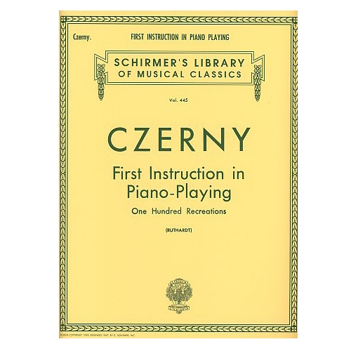 "First Instruction in Piano-Playing, ""One Hundred Recreations"" - by Carl Czerny"