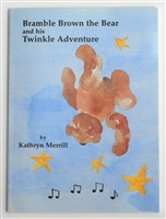 Bramble Brown The Bear And His Twinkle Adventure - Kathryn Merrill (CLOSE OUT!)