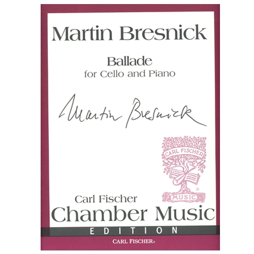 Ballade for Cello and Piano by Bresnick