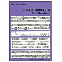 Literature, Vol 3 for C Recorder - Vetter