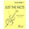 Just the Facts, Cello Book 1 - Ann Lawry Gray