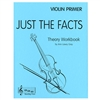 Just the Facts, Violin PRIMER - Ann Lawry Gray