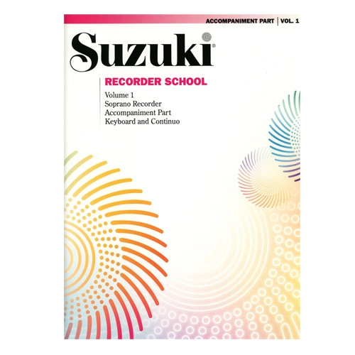 Suzuki Recorder School: Volume 1: Piano Accompaniment for Soprano Recorder