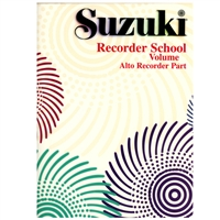 Suzuki Recorder School: Volume 1: Alto Recorder Part