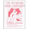 The Keyboard Home Companion, Volume 1 - Catherine McMichael