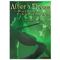 After A Dream for String Orchestra and Solo Violin, Viola or Cello