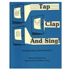 Tap Clap and Sing! Note-Reading Activity Book 2 - Peggy Wise