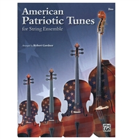 American Patriotic Tunes for String Ensemble: Bass Part