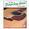 Flatpicking Guitar: Book and CD