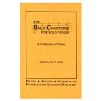 The Bach Chaconne for solo Violin/A Collection of views