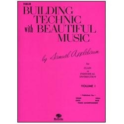 Building Technic with Beautiful Music, Violin Book 1 - Samuel Applebaum