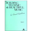 Building Technic with Beautiful Music, Violin Book 2 - Samuel Applebaum