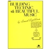 Building Technic with Beautiful Music, Violin Book 3 - Samuel Applebaum