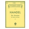 Six Sonatas for Violin and Piano - Handel