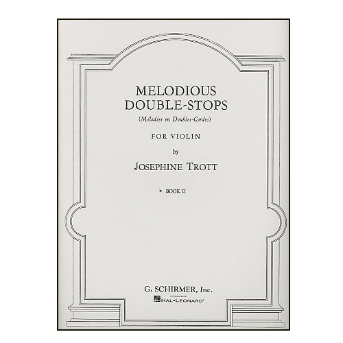 Melodious Double-Stops for Violin, Book 2 - Trott
