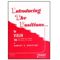 Introducing The Positions for Violin, Vol 1 - Whistler