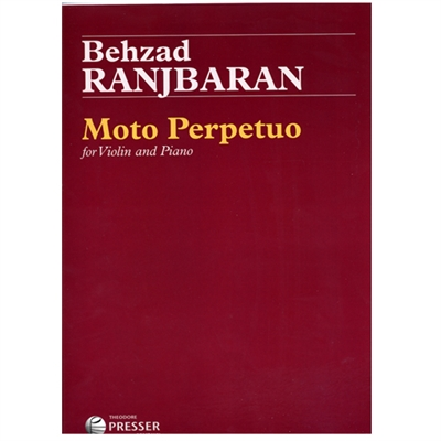 Moto Perpetuo for Violin and Piano by Behzad Ranjbaran