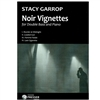 Garrop, Noir Vignettes for Dbl Bass and Piano