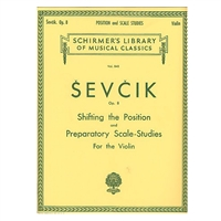 Shifting the Position and Preparatory Scale Studies for the Violin, Opus 8 - Sevcik