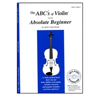 ABC's of Violin for the Absolute Beginner, Book 1