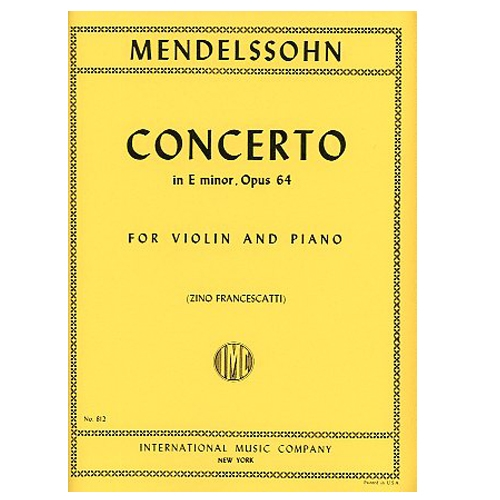 Concerto in E minor, Opus 64 - Felix Mendelssohn