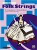Folk Strings For String Quartet or String Orchestra: Violin 3