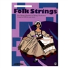 Folk Strings For String Quartet or String Orchestra: Viola