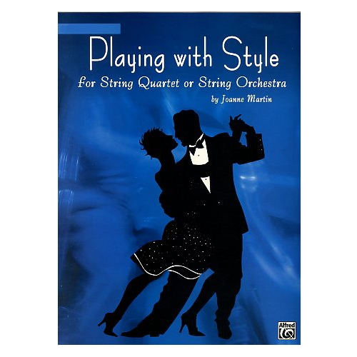 Playing with Style for String Quartet or Sting Orchestra: Violin 1