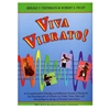 Viva Vibrato! for Cello