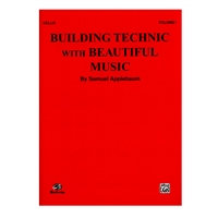 Building Technic with Beautiful Music, Cello Volume I - Samuel Applebaum
