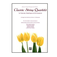 Classic String Quartets for Festivals, Weddings and All Occasions Score