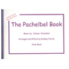 The Pachelbel Book and CD for Viola - Pachelbel / Farrar