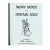 Twenty Sacred and Spiritual Solos arranged for Cello or Bassoon