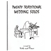 Twenty Traditional wedding solos