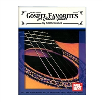 Gospel Favorites for Classic Guitar - Keith Calmes