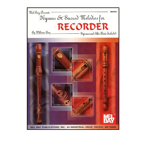 Hymns and Sacred Melodies for Recorder - William Bay