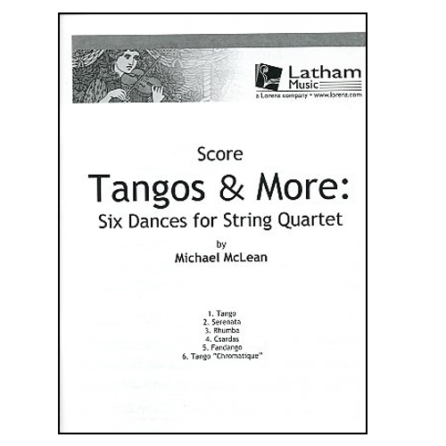 Tangos & More: Six Dances for String Quartet - Score