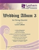 Wedding Album 3 for String Quartet - Lynne Latham