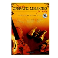 Beautiful Operatic Melodies for Violin - William Starr