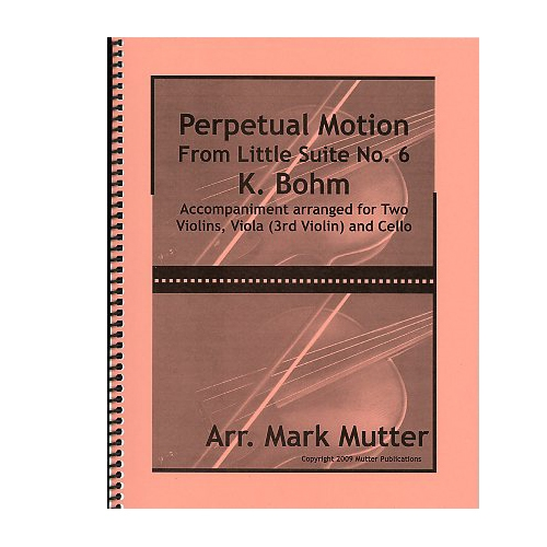 Perpetual Motion from Little Suite No. 6 - Bohm / Mutter