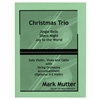 Christmas Trio - Mark Mutter