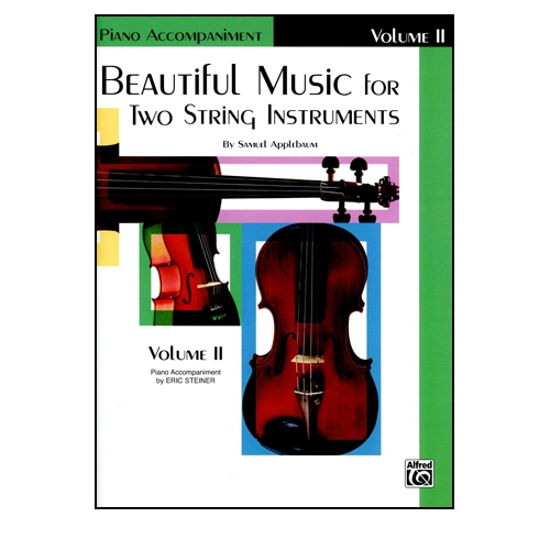 Beautiful Music for Two String Instruments, PIANO ACC., Vol 2 - Samuel Applebaum
