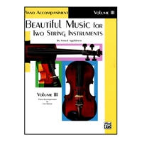 Beautiful Music for Two String Instruments, PIANO ACC., Vol 3 - Samuel Applebaum