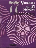 77 Variations on Suzuki Melodies