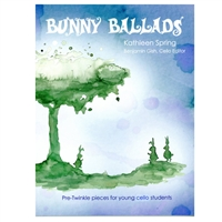 Bunny Ballads for CELLO Students