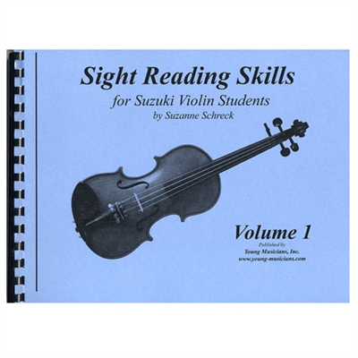 Sight Reading Skills For Suzuki Violin students. Vol. 1 By Suzanne Schreck