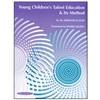 Young Children's Talent Education & Its Method - Suzuki
