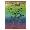 Fun Improvisation for Cello, Book 1 and CD - Alice Kay Kanack