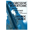 Progressive Repertoire For the Double Bass - Vance and Costanzi