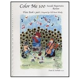 Color Me 100, Suzuki Repertoire Review, Flute Book 1, Part 2